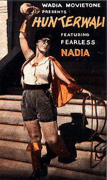 Hindi Film 101 One-Off: Fearless Nadia Wadia and the Real Story BehindRangoon